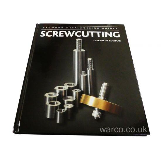 Screwcutting Book Hardback by Dr Marcus Bowman